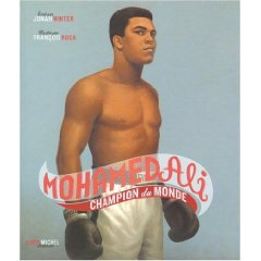Jonah Winter : Mohamed Ali